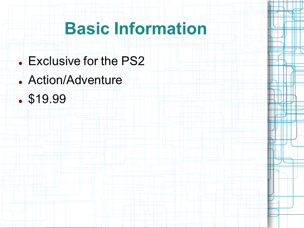 Basic Information Exclusive for the PS2 Action/Adventure $19.99