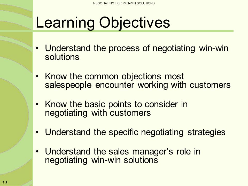 NEGOTIATING FOR WIN-WIN SOLUTIONS 7-24 Trial Offer - Example Buyer: I'm not willing to make a commitment to your copier today.