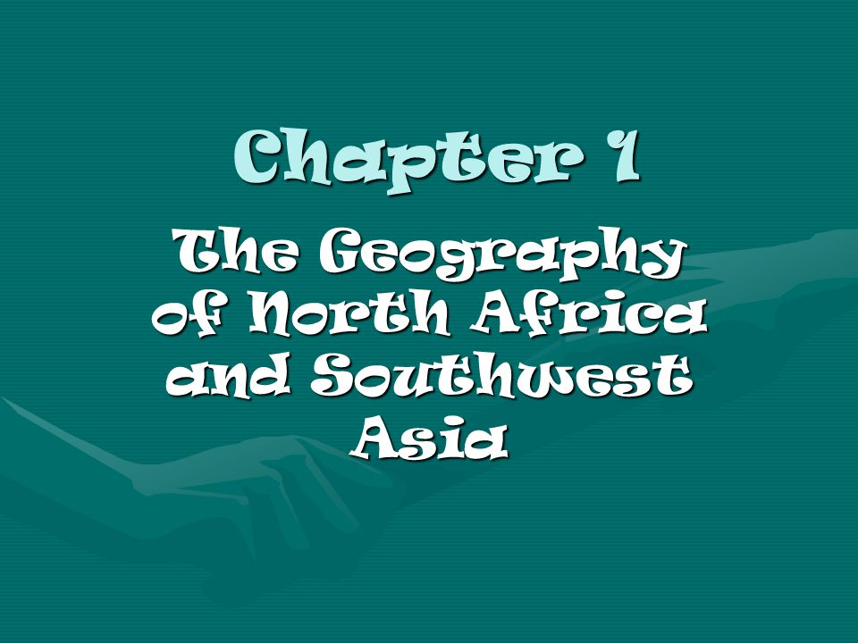 North Africa & Southwest Asia By Ryan S.