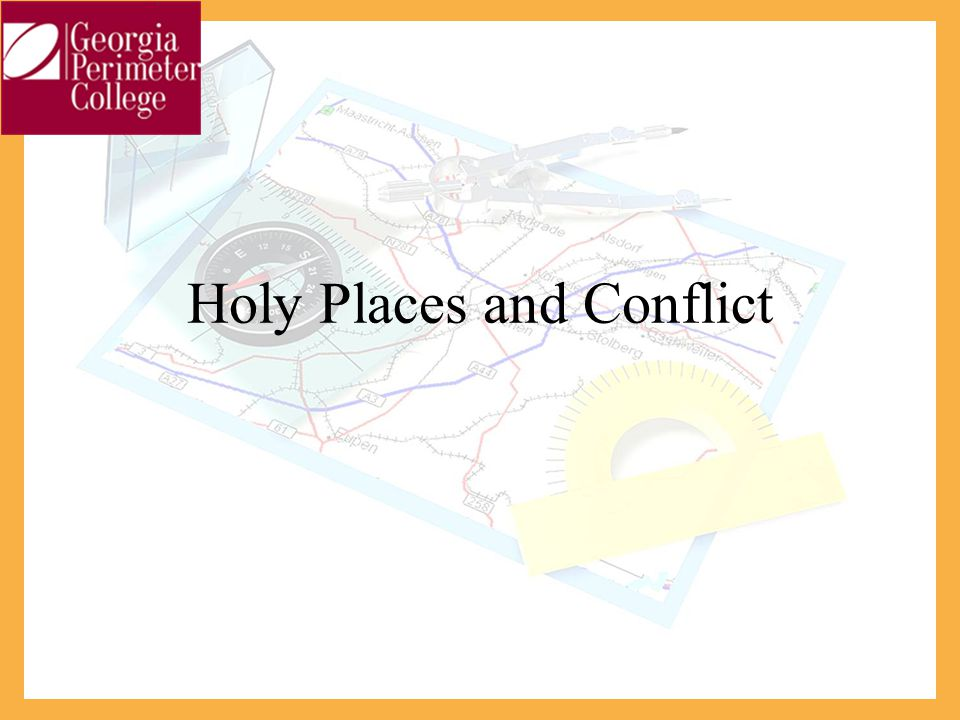 Holy Places and Conflict