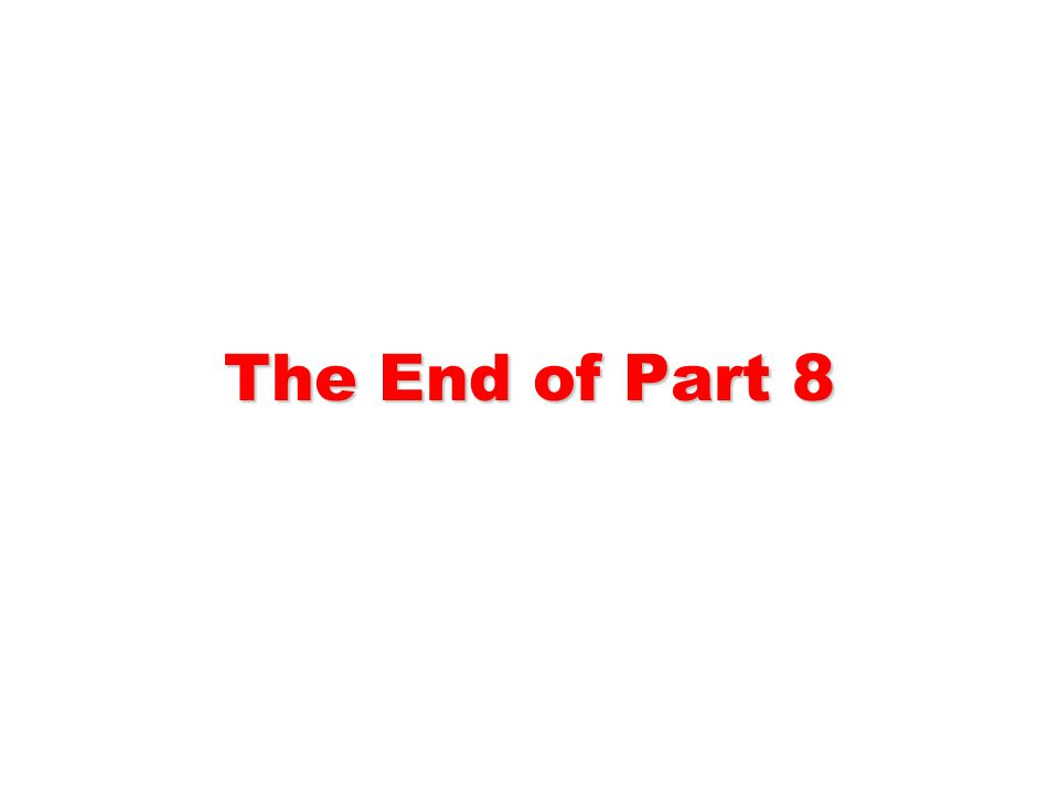 The End of Part 8