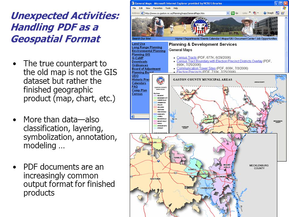 County and city agencies beginning to digitize old maps and aerial imagery NCGDAP partners with NC Geologic Survey to resurrect geologic maps and old topo maps NCGDAP-georectified maps made available for download and put in the National Geologic Map Database in 2006 Unexpected Activities: Resurrecting Old Maps Superceded USGS Topo Maps Geologic Maps from Theses, Dissertations, and Reports