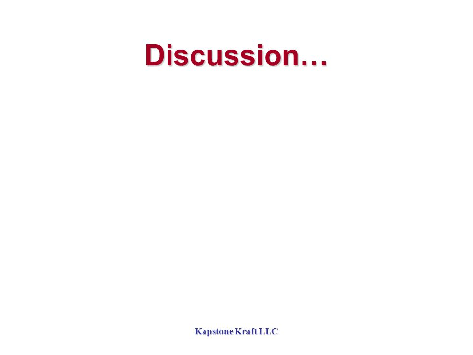 Kapstone Kraft LLC Discussion…