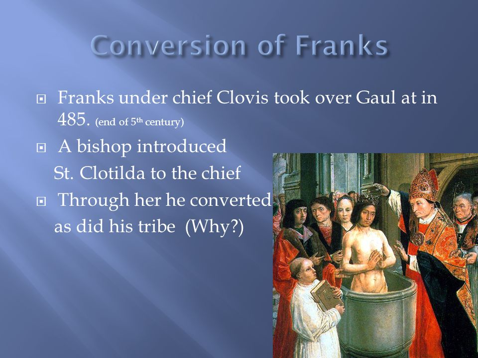  Franks under chief Clovis took over Gaul at in 485.