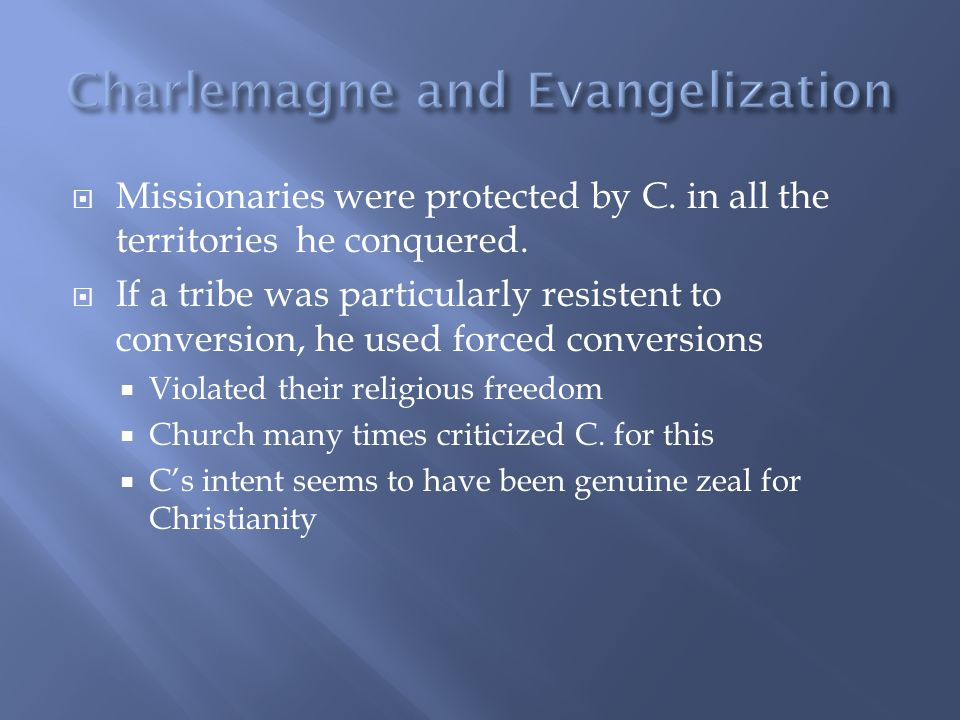  Missionaries were protected by C. in all the territories he conquered.