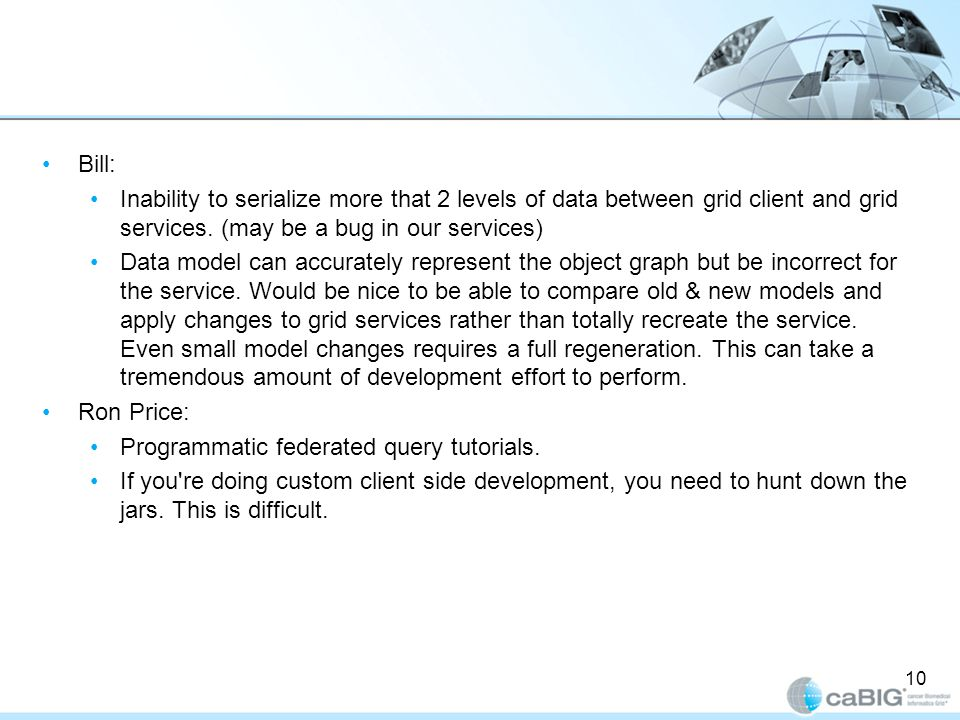 Bill: Inability to serialize more that 2 levels of data between grid client and grid services.