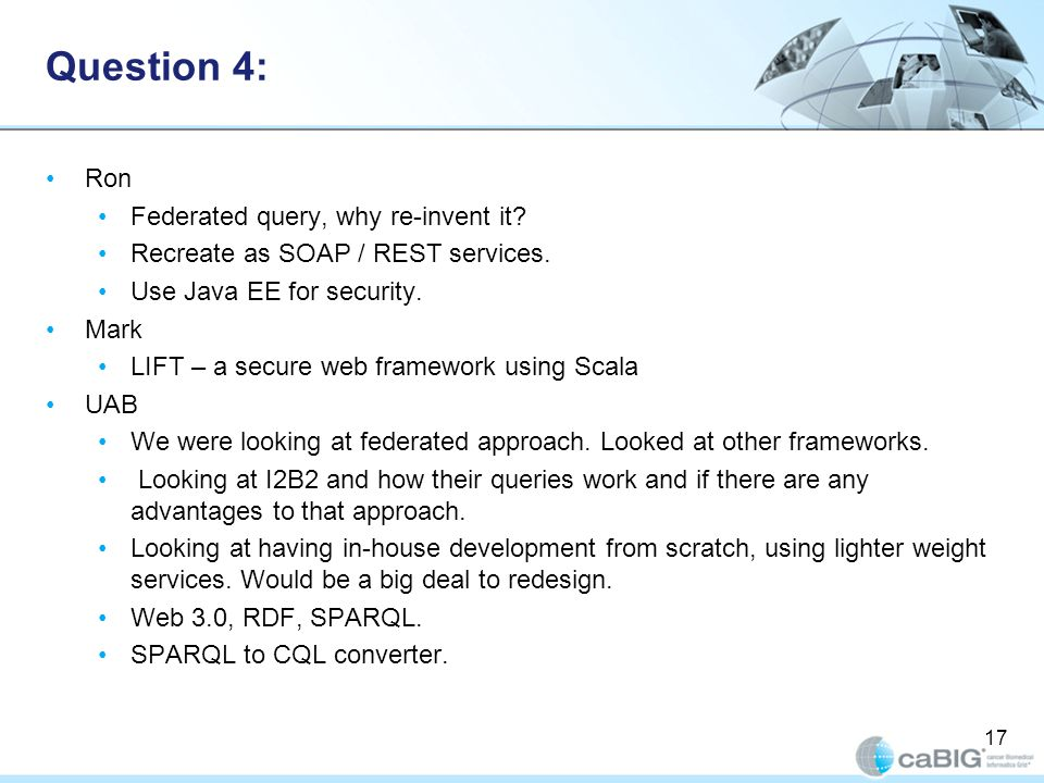 Question 4: Ron Federated query, why re-invent it.