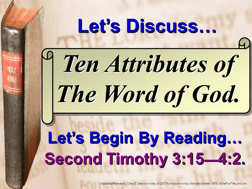 Second Timothy 3:15—4:2 Teach that God's Word Is … SOUL-SAVING Paul said that Timothy knew the Scriptures which are able to make one wise for salvation.
