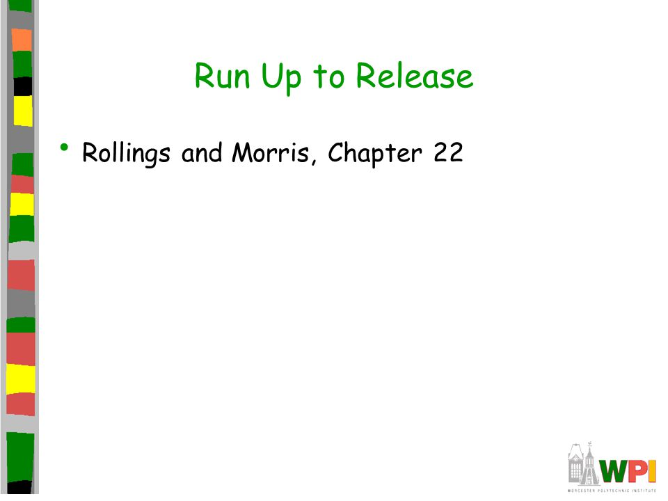 Run Up to Release Rollings and Morris, Chapter 22