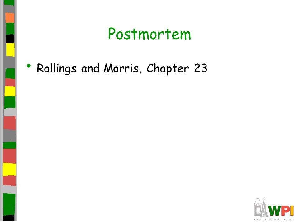 Postmortem Rollings and Morris, Chapter 23