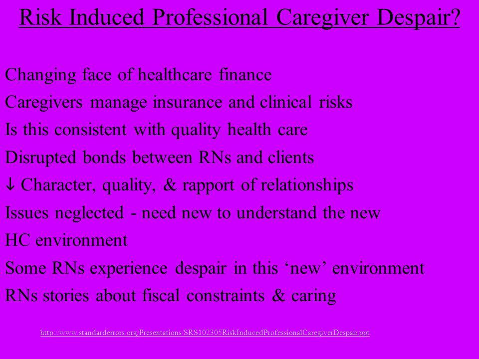 Risk Induced Professional Caregiver Despair.