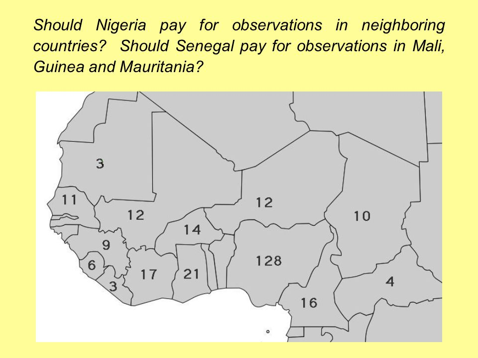 Should Nigeria pay for observations in neighboring countries.