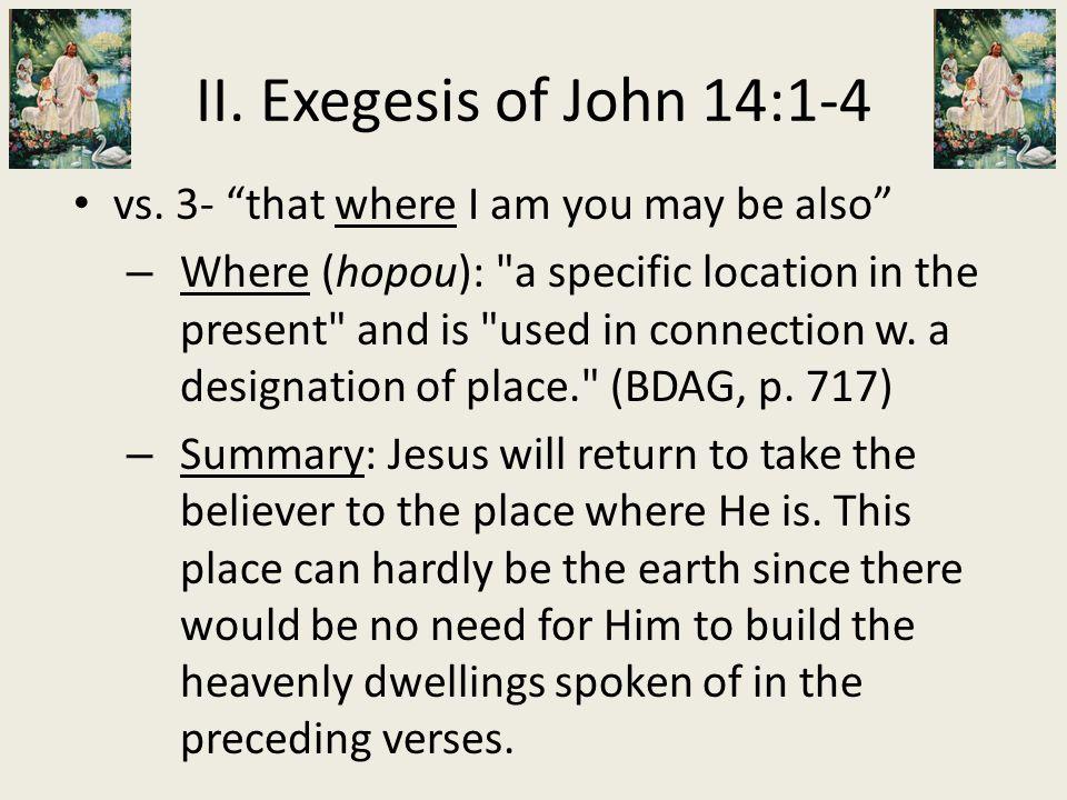 "vs. 3- ""that where I am you may be also"" – Where (hopou):"