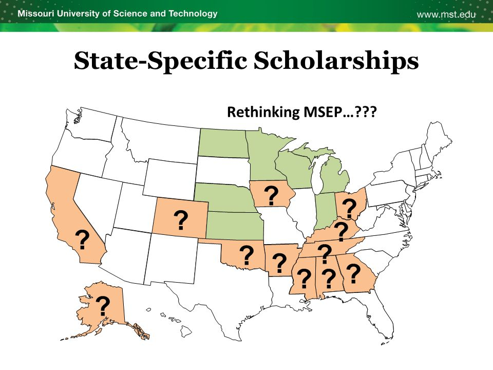 State-Specific Scholarships Rethinking MSEP…??? ? ? ? ? ? ?? ? ? ? ? ?