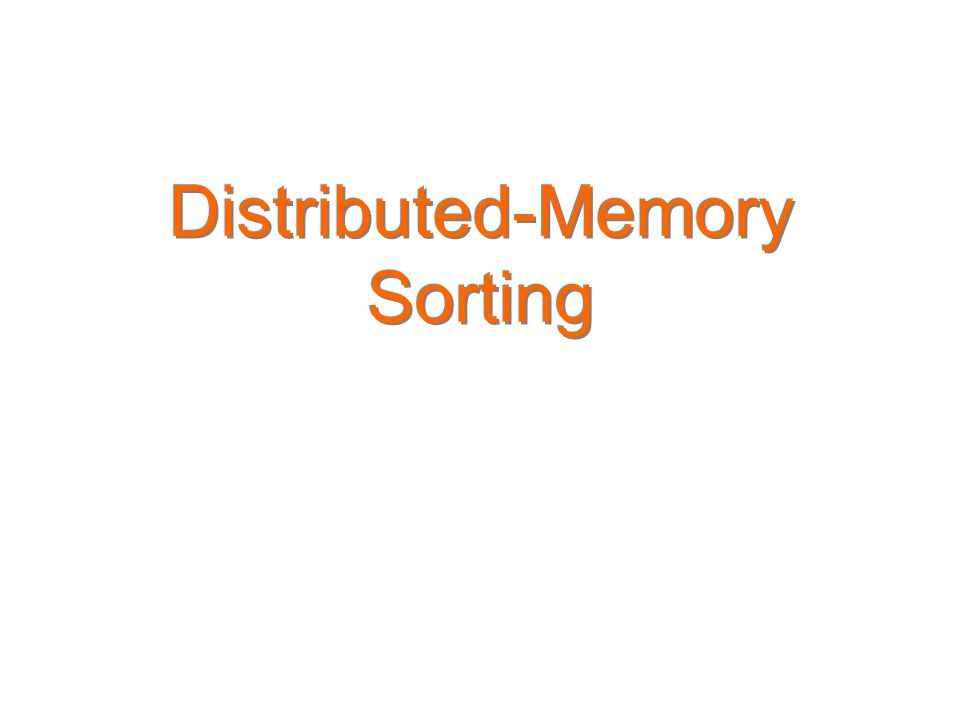 Distributed-Memory Sorting