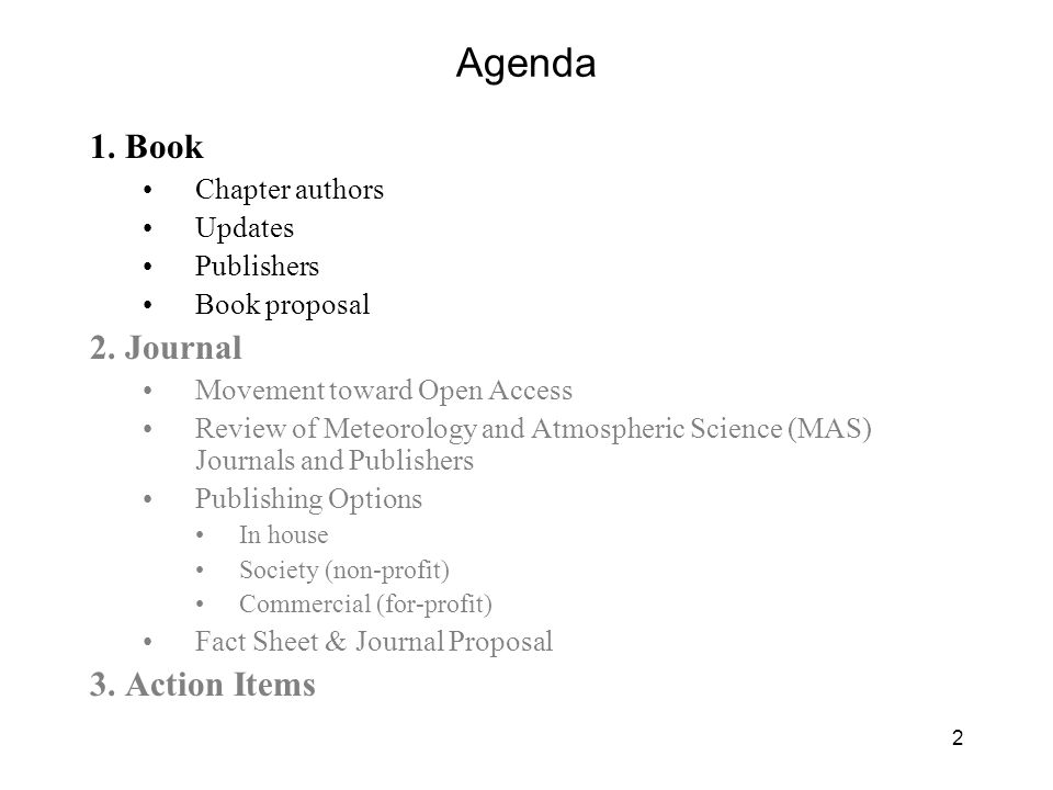 2 Agenda 1. Book Chapter authors Updates Publishers Book proposal 2.