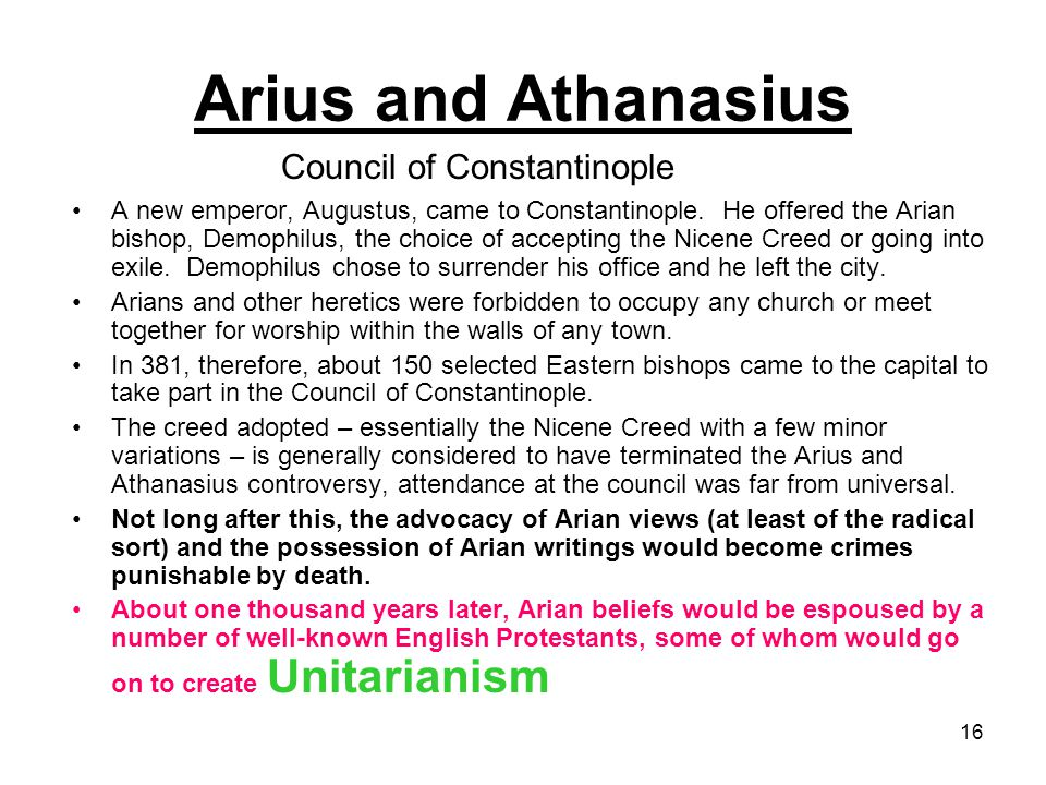 16 A new emperor, Augustus, came to Constantinople.