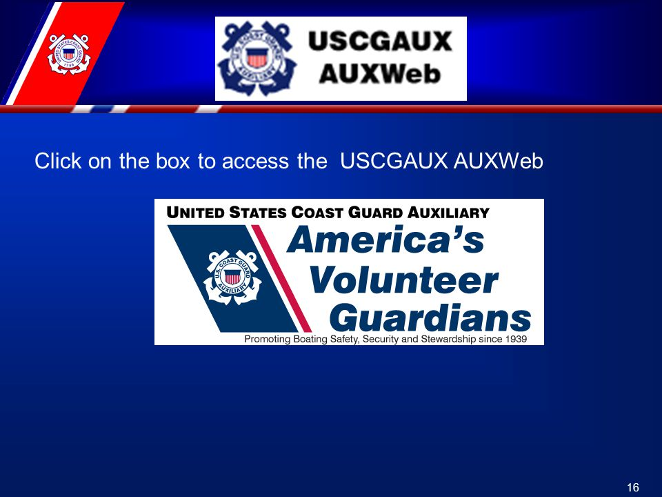 16 Click on the box to access the USCGAUX AUXWeb