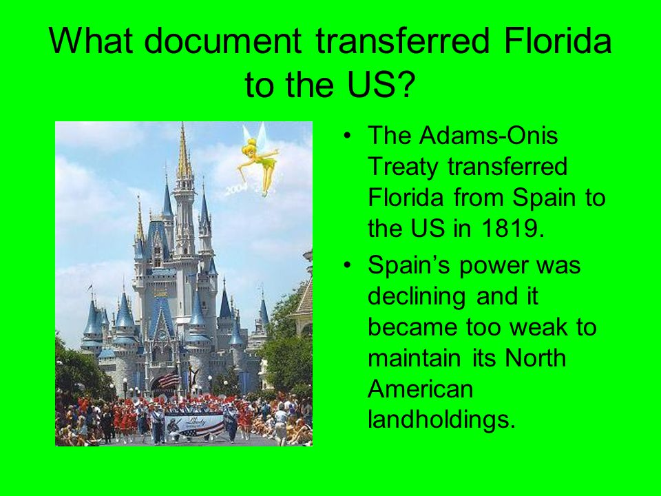 What document transferred Florida to the US.