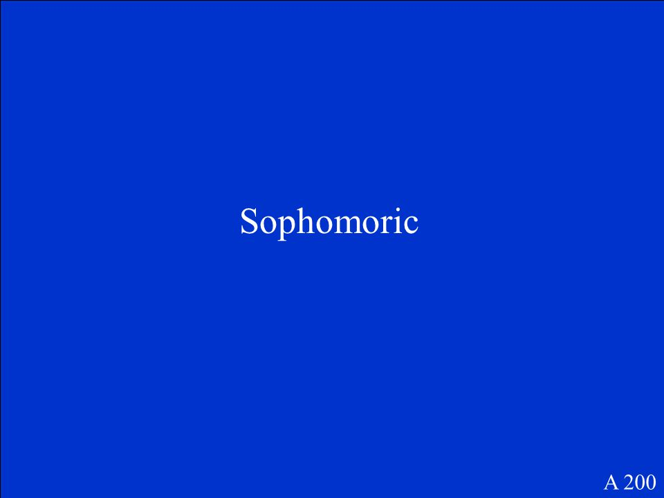 Sophomoric A 200