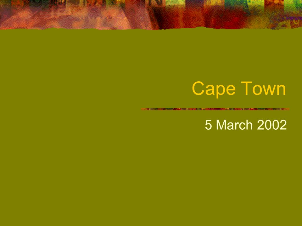 Cape Town 5 March 2002
