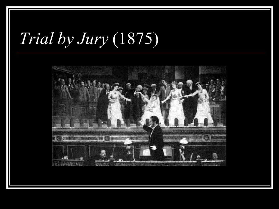 Trial by Jury (1875)