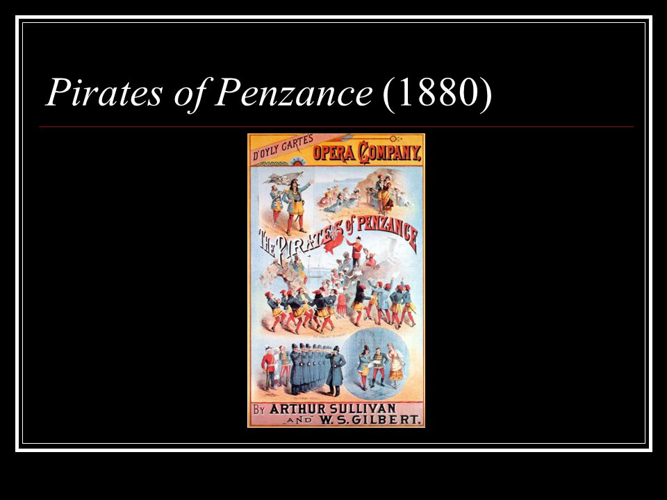 Pirates of Penzance (1880)
