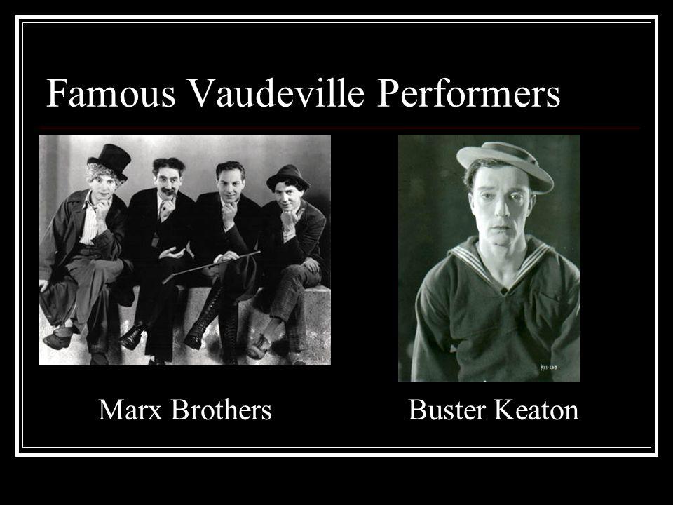 Famous Vaudeville Performers Marx BrothersBuster Keaton