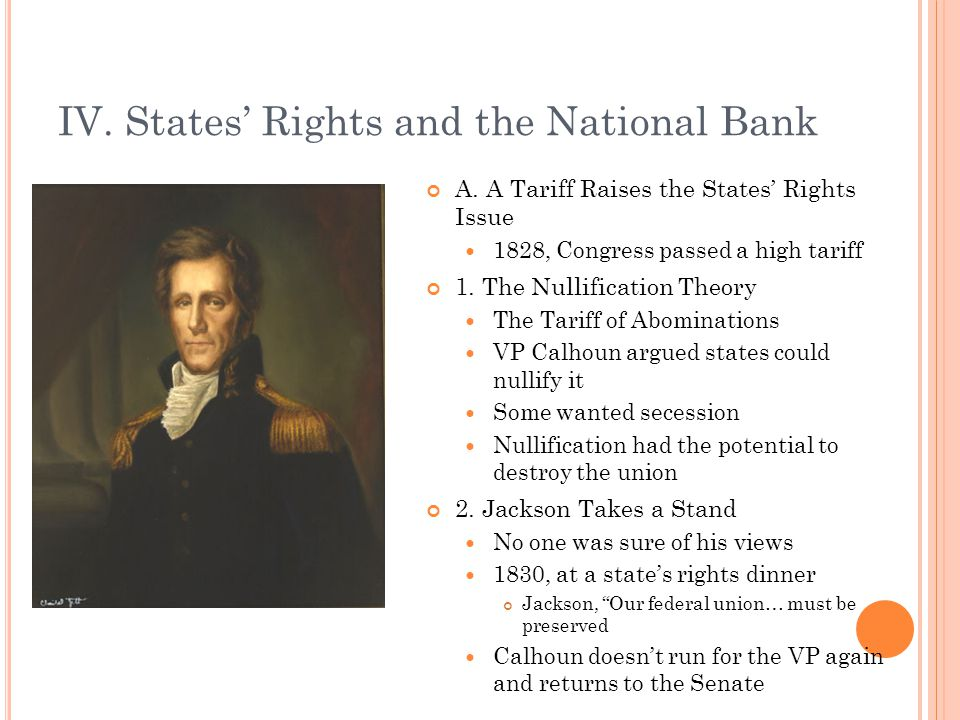 IV. States' Rights and the National Bank A.