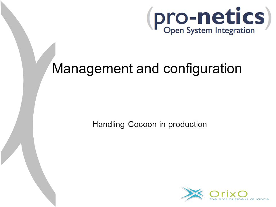 Management and configuration Handling Cocoon in production
