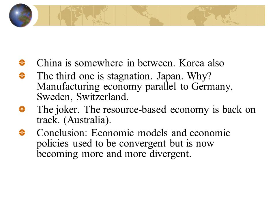 China is somewhere in between. Korea also The third one is stagnation.
