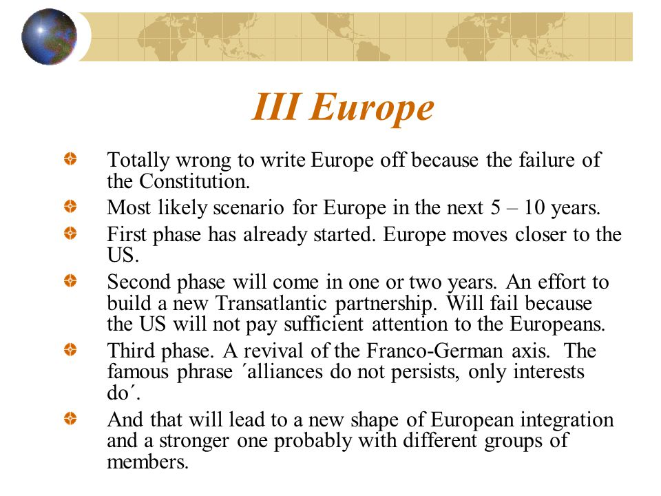 Totally wrong to write Europe off because the failure of the Constitution.
