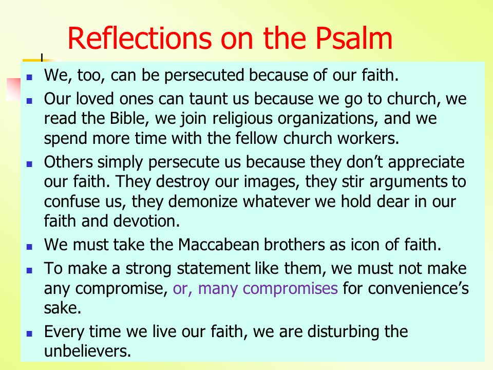 Reflections on the Psalm We, too, can be persecuted because of our faith.