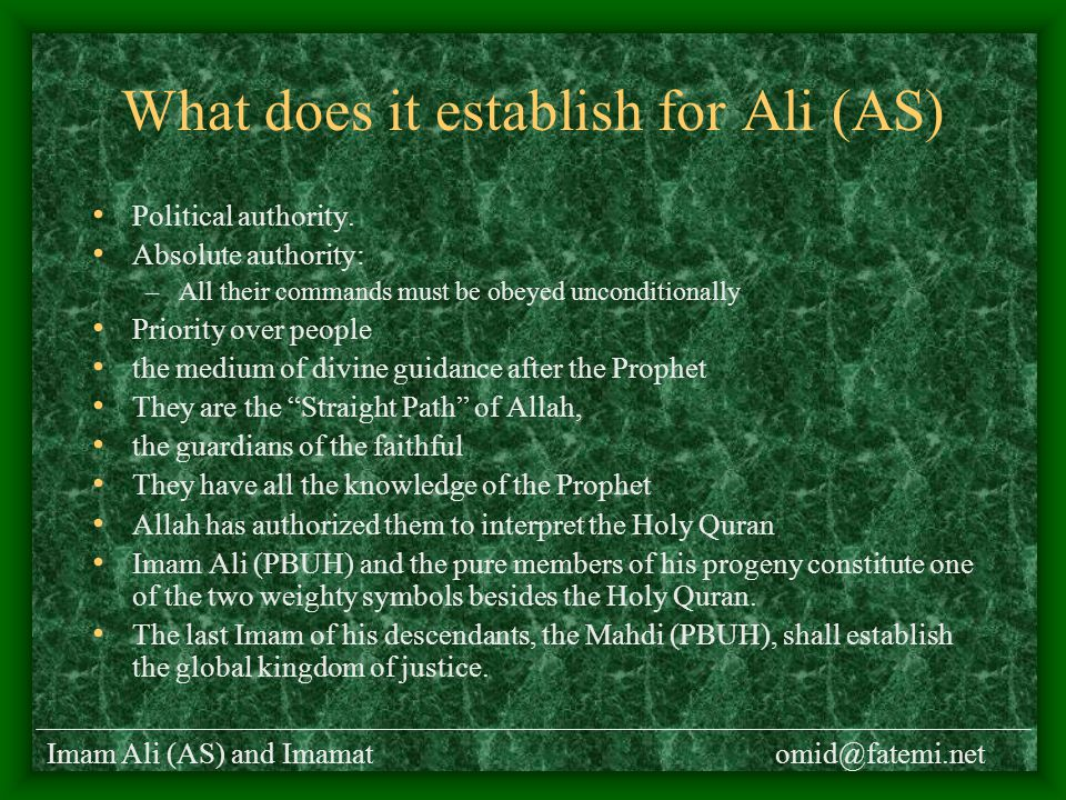 Imam Ali (AS) and Imamatomid@fatemi.net What does it establish for Ali (AS) Political authority.