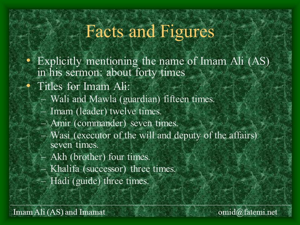 Imam Ali (AS) and Imamatomid@fatemi.net Facts and Figures Explicitly mentioning the word A'imma (Imams): nine times.