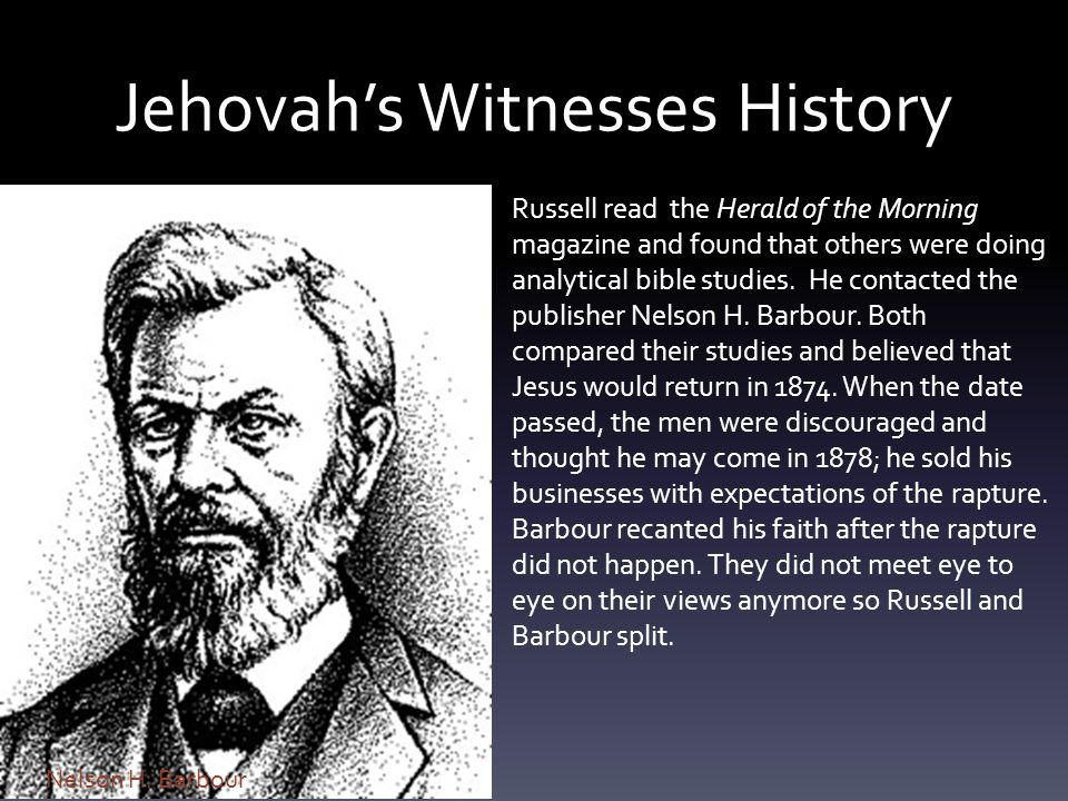 Jehovah's Witnesses History Russell read the Herald of the Morning magazine and found that others were doing analytical bible studies.