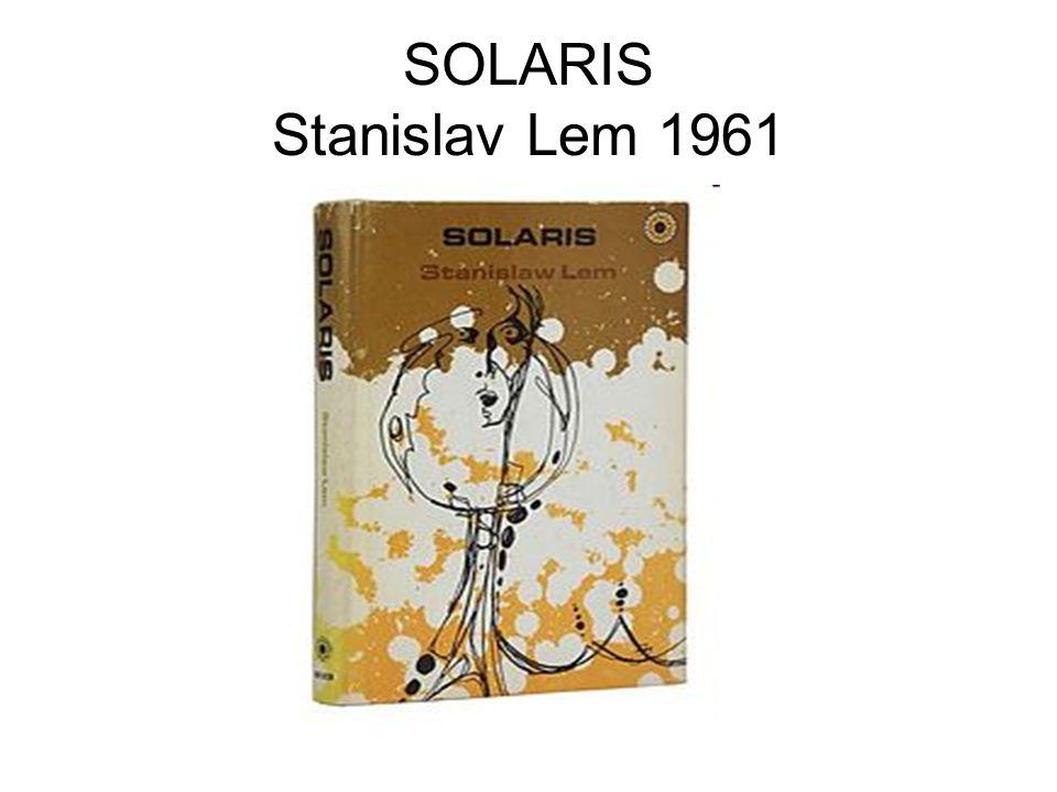 SOLARIS Stanislav Lem 1961