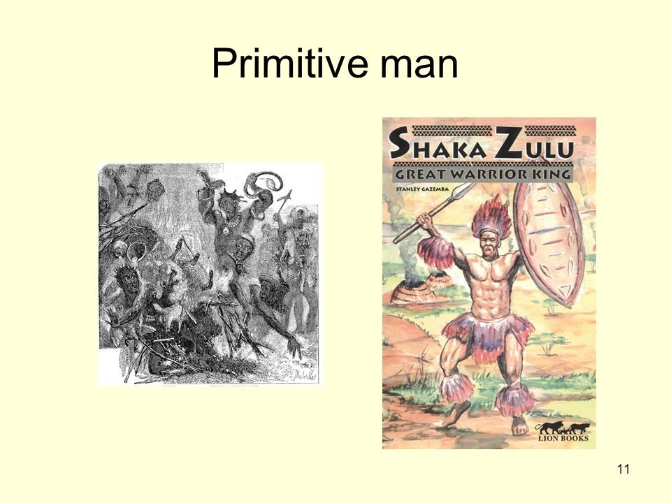 11 Primitive man
