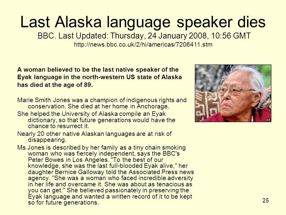 25 Last Alaska language speaker dies BBC.