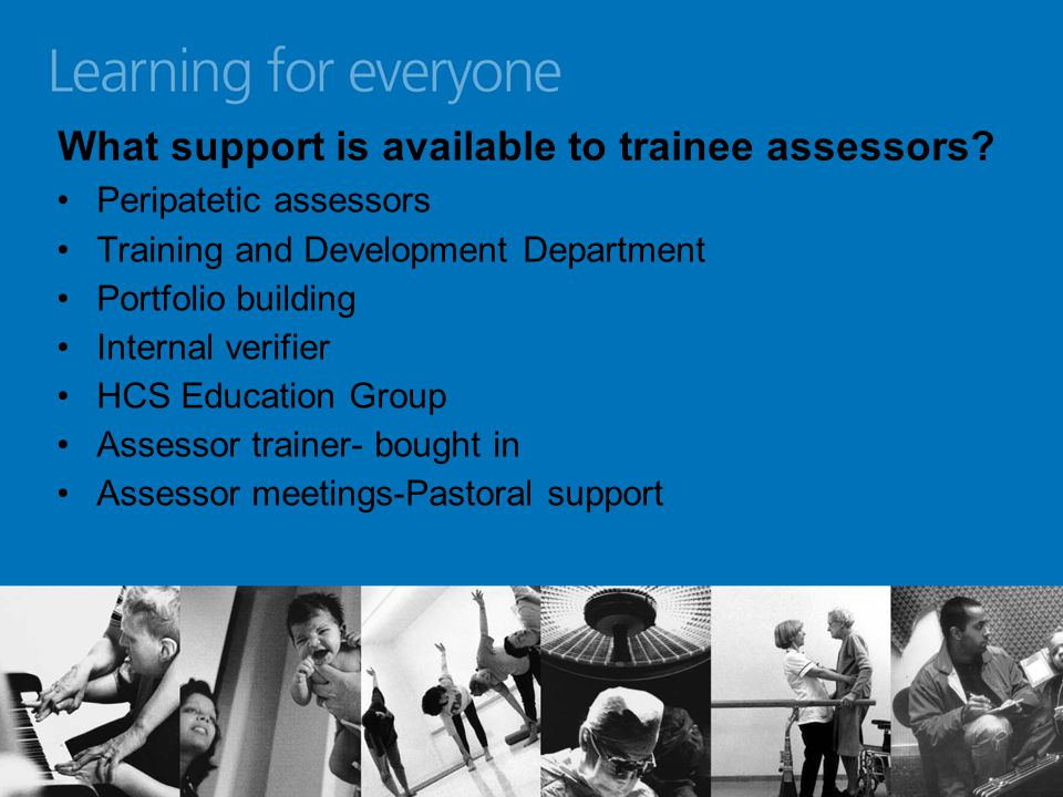 What support is available to trainee assessors.