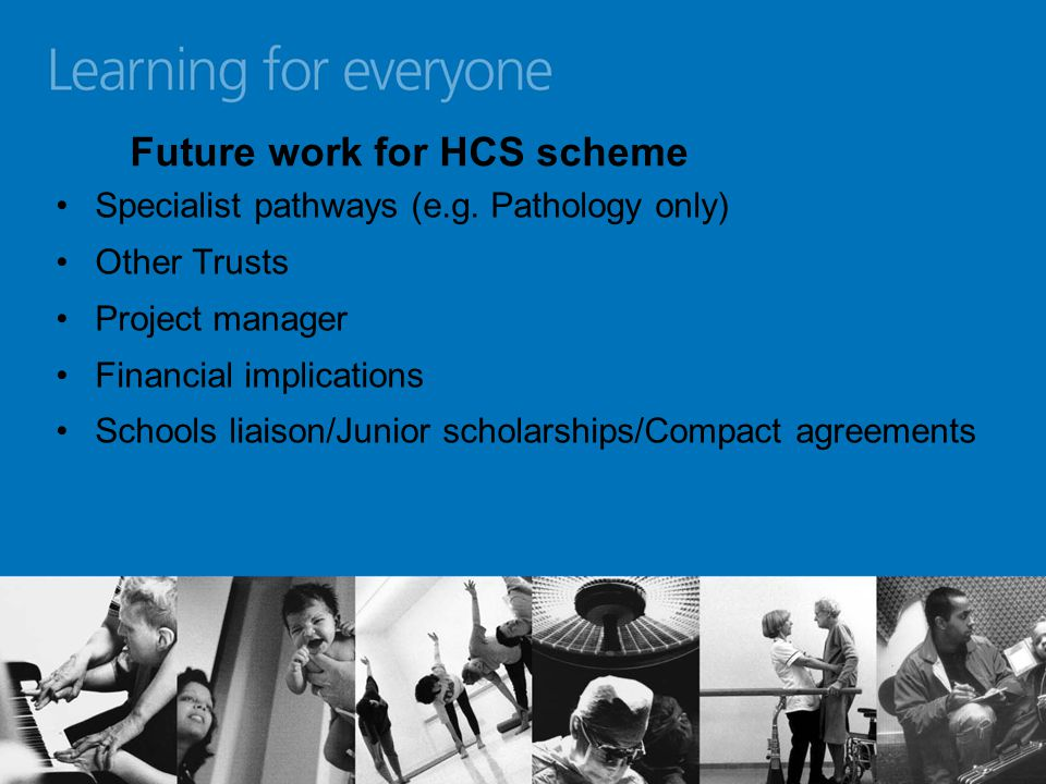 Future work for HCS scheme Specialist pathways (e.g.