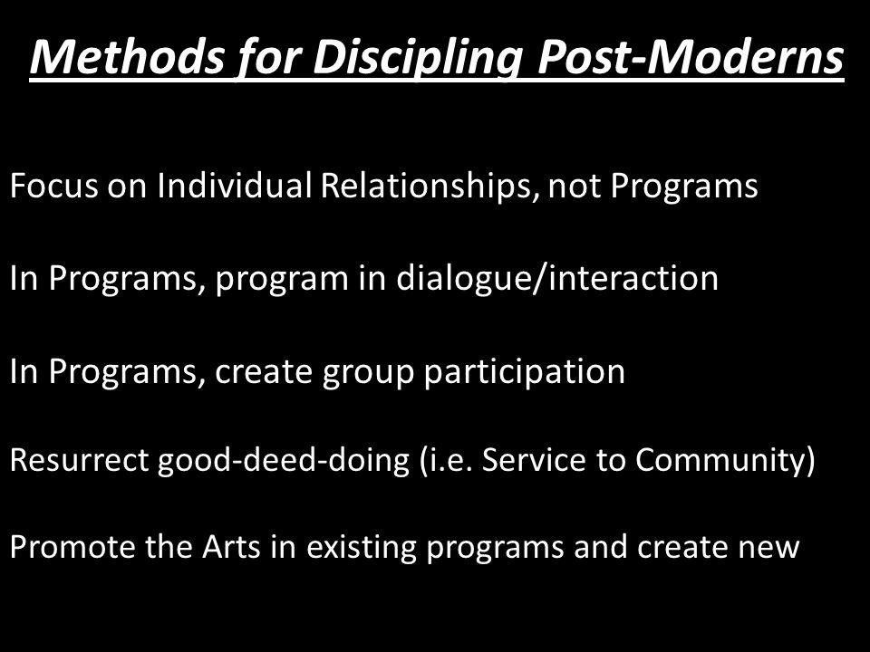 Focus on Individual Relationships, not Programs In Programs, program in dialogue/interaction In Programs, create group participation Resurrect good-deed-doing (i.e.