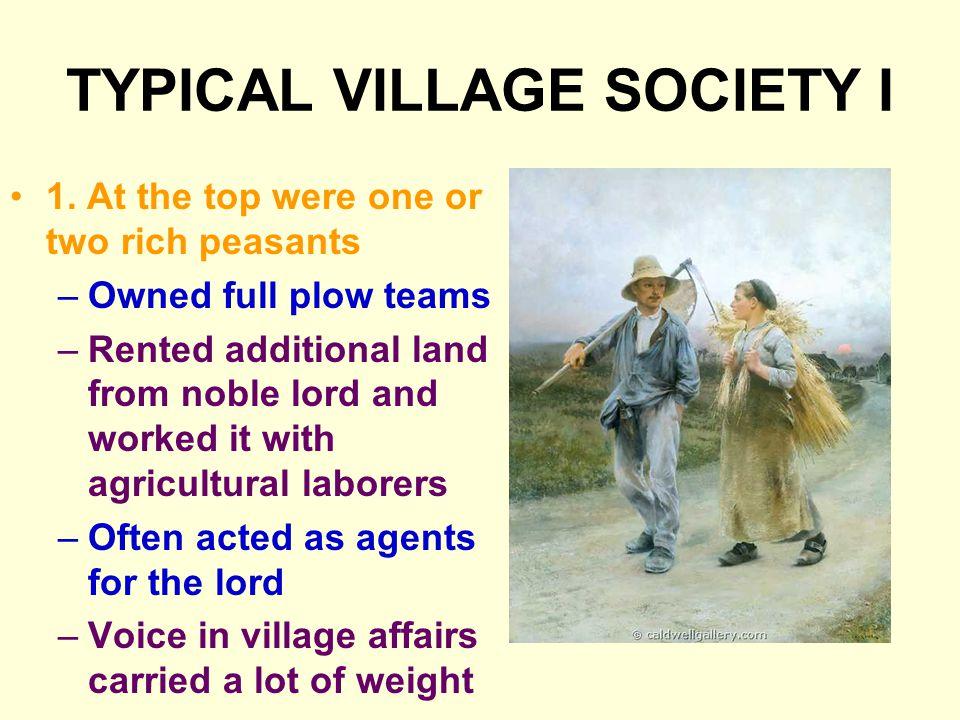 TYPICAL VILLAGE SOCIETY I 1.