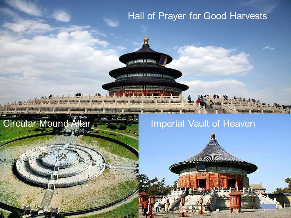 Hall of Prayer for Good Harvests Imperial Vault of HeavenCircular Mound Altar