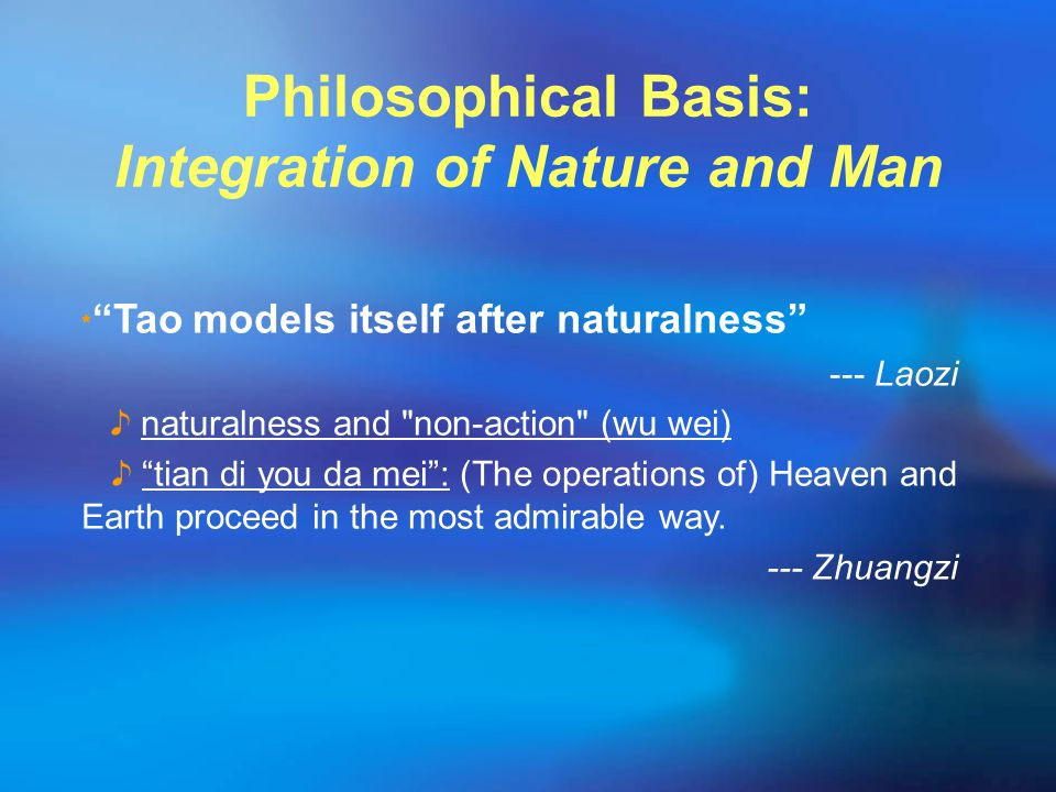 "﹡ ""Tao models itself after naturalness"" --- Laozi ♪ naturalness and"