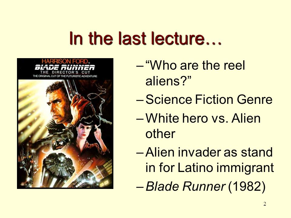 3 In this Lecture… Documentary Films - As anthropology -As self-representation What about that other alien? -Criminalization of undocumented immigrants -Documenting the undocumented