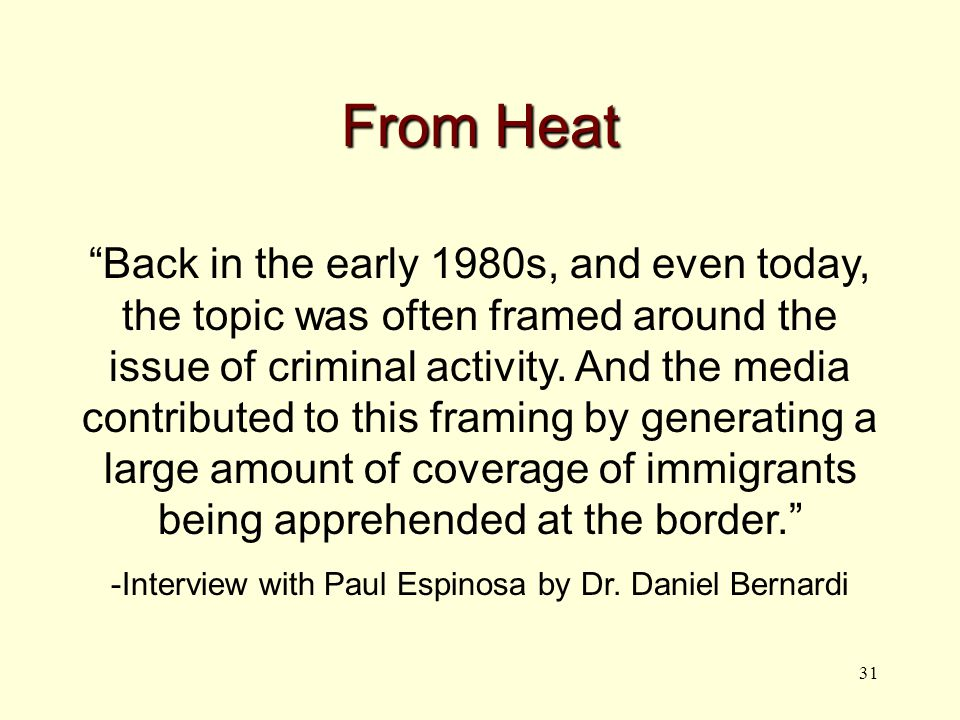 31 From Heat Back in the early 1980s, and even today, the topic was often framed around the issue of criminal activity.