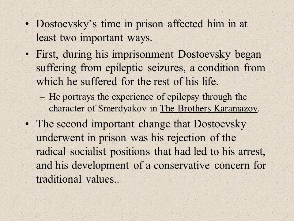 His conservative religious and philosophical inclination is evident throughout his works written after this period, including The Brother's Karamazov For instance, Dostoevsky specifically questions whether good and evil can exist in a world in which there is no God.
