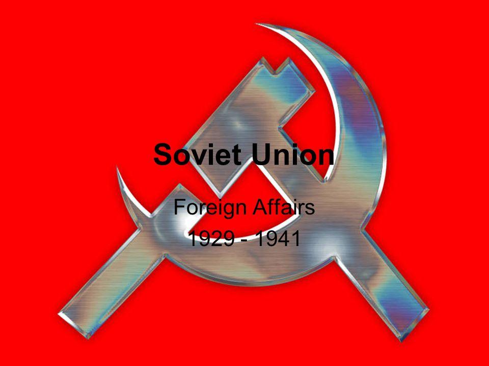 Soviet Union Foreign Affairs 1929 - 1941
