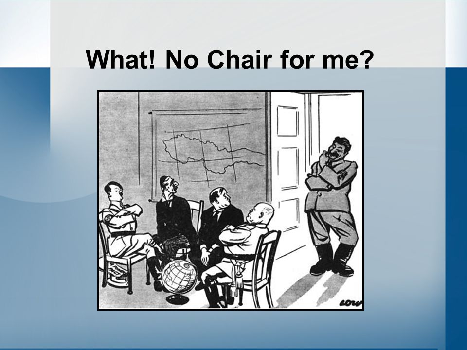What! No Chair for me?